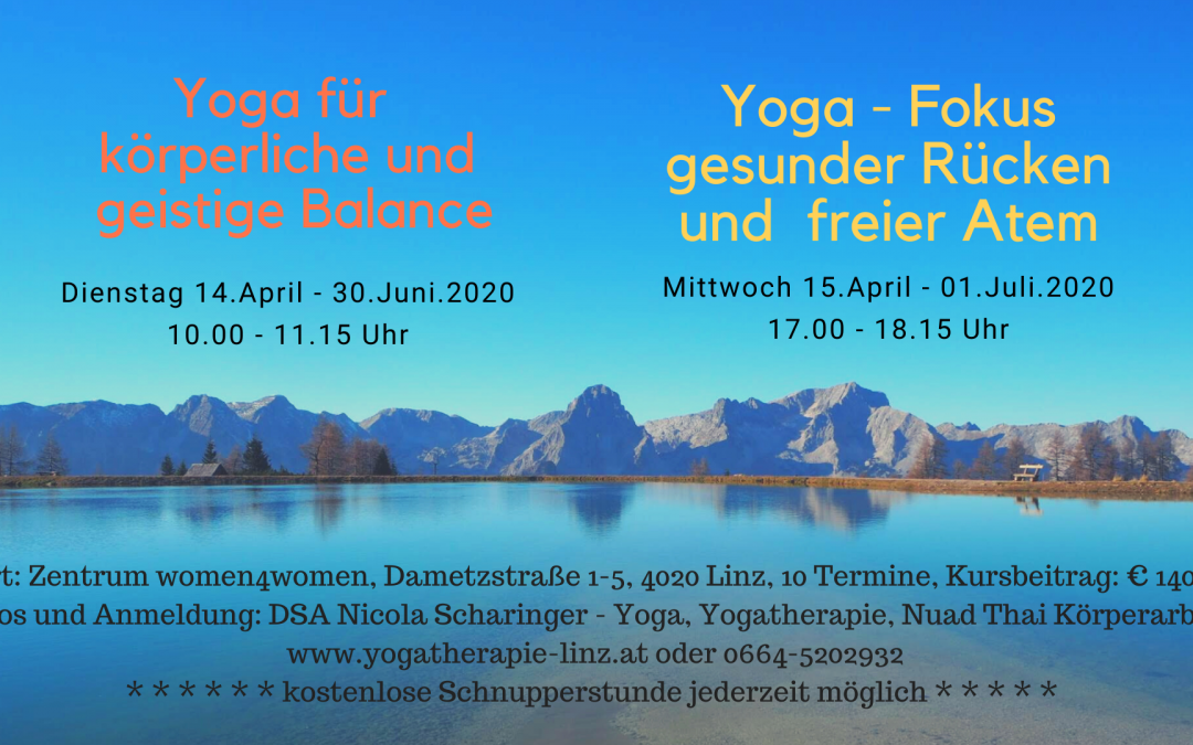 Start der neuen Yogakurse in Linz nach Ostern! Es sind noch vereinzelt Plätze frei.